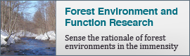 Forest Environment and Function Research | Sense the rationale of forest environments in the immensity